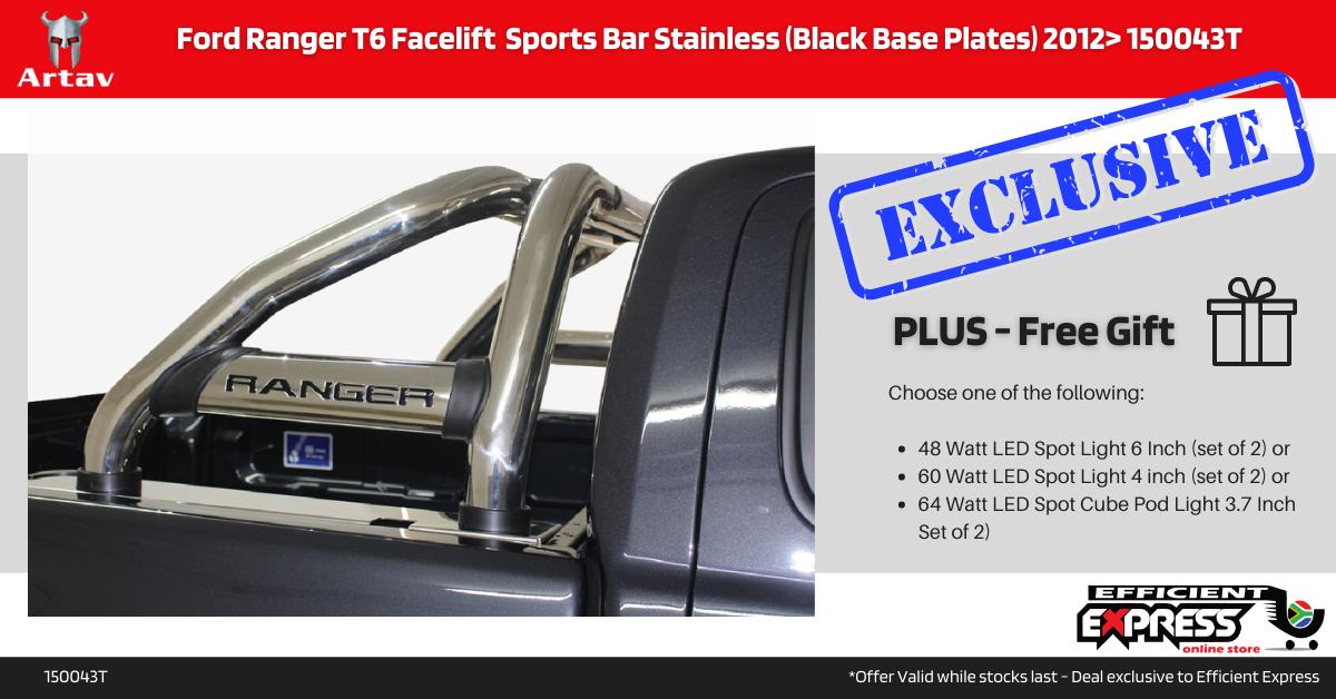 Ford Ranger T6 Facelift  Sports Bar Roll Bar Stainless (Black Base Plates) 2012> 150043T